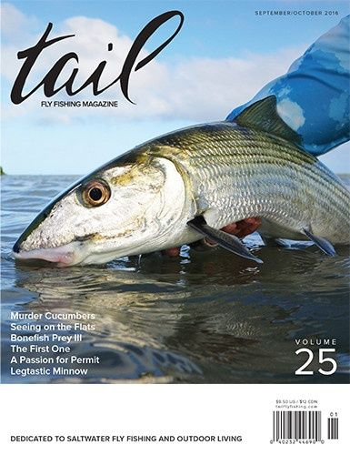 Tail Fly Fishing Magazine is now in print
