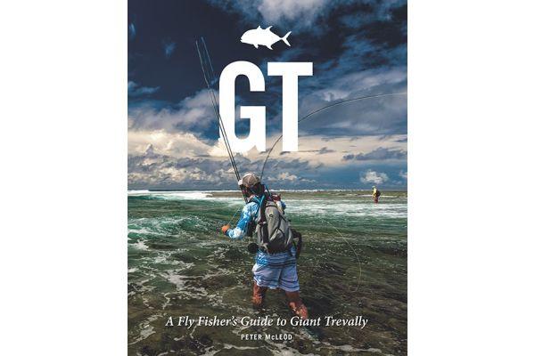 New Book: GT - A Fly Fishers Guide To Giant Trevally
