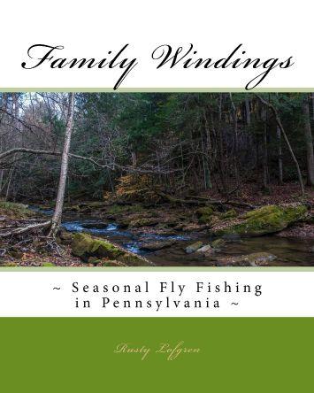 https://www.amazon.com/Family-Windings-Seasonal-Fishing-Pennsylvania/dp/1508477612/