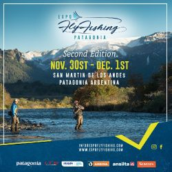 2nd Edition of EXPO FLY FISHING PATAGONIA