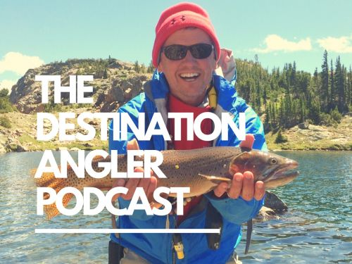 The Destination Angler Podcast, THE podcast for anglers who travel.. LISTEN TO THE PODCAST:  https://destinationangler.libsyn.com/websitePicture this.  You're off on a fishing adventure to a new location and just arrived at the fly shop, hoping to pick ...